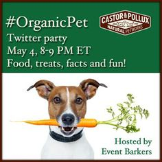 RSVP for the #OrganicPet Twitter Party! May 4, 2014, 8-9pm ET