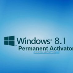 Windows 8.1 Permanent Activator Full Free Download