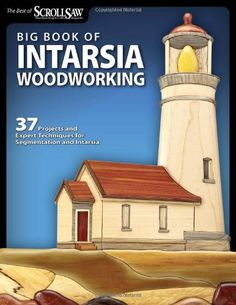 Big Book And Intarsia Woodworking Big book and intarsia woodworking book - Woodworking Woodworking Quotes, Woodworking Box, Woodworking Projects That Sell, Popular Woodworking, Woodworking Furniture, Woodworking School, Woodworking Basics, Woodworking Patterns, Woodworking Classes