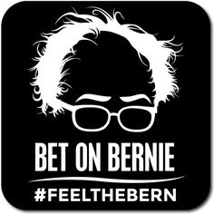 Bernie Sanders BET ON BERNIE  FeelTheBern by StickerHick on Etsy