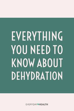 #Dehydration can happen at any time.