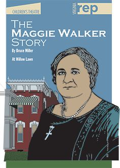 Tickets to The Maggie Walker Story @ $18 each. If you purchase them, check with us about dates. Would need to get four together. Or you can give money towards tickets.