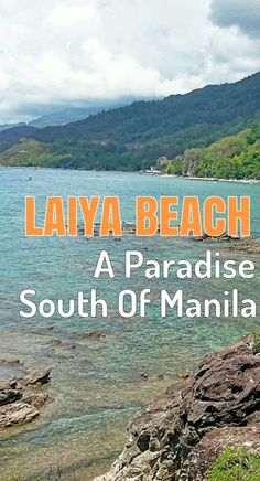 Laiya Beach A Paradise South of Manila, Philippines
