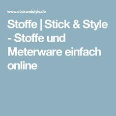 Stoffe | Stick & Style - Stoffe und Meterware einfach online