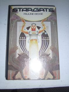 Stargate by Pauline Gedge HCDL Dial Press BCE 1982