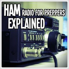 HAM Radio for Preppers Explained