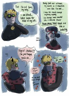 """sofiaruelle: """" Blind!Adrien AU gives me life. Thank you @qookyquiche, @girlwithribbon, @laundromatic Heres a dumb comic about how chat did something stupid (like getting himself almost killed) and..."""