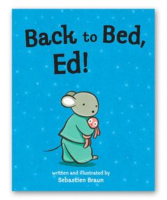 Back to Bed, Ed Hardcover #zulily #zulilyfinds