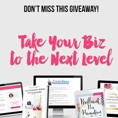Take Your Blog to the Next Level Giveaway Enter today