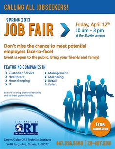 Still looking for a job? Wake up! The ORT Spring Job Fair is right around the corner. Featuring companies in: Healthcare, Customer Service, Management, Machining, Sales, Retail, Housekeeping. FREE TO THE PUBLIC.