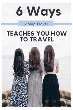 group travel teaches
