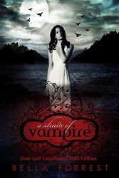 A Shade Of Vampire Book Series) by Bella Forrest The Mortal Instruments, Nocturne, Vampires, Vampire Diaries, A Shade Of Vampire, Saga, Twilight, Le Clan, Paranormal Romance Books