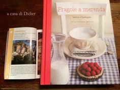 """""""Fragole a merenda"""": un dopocena da Didier #quifragoleamerenda"""