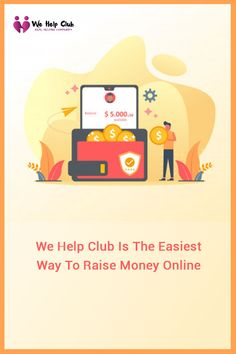 We help club is the easiest way to raise money online