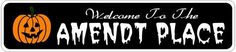AMENDT PLACE Lastname Halloween Sign - 4 x 18 Inches by The Lizton Sign Shop. $12.99. Predrillied for Hanging. Rounded Corners. Aluminum Brand New Sign. 4 x 18 Inches. Great Gift Idea. AMENDT PLACE Lastname Halloween Sign 4 x 18 Inches - Aluminum personalized brand new sign for your Autumn and Halloween Decor. Made of aluminum and high quality lettering and graphics. Made to last for years outdoors and the sign makes an excellent decor piece for indoors. Great for th...