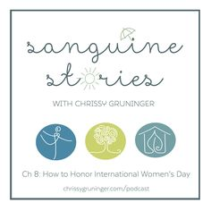 A client once asked me to send flowers on International Womens Day and in this episode, I'm countering that action with what we need to do instead. #podcast #sanguinestories #internationalwomensday
