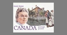 Dr. Emily Stowe: the first female public school principal in Ontario, the first female physician to practise medicine in Canada and a lifelong champion of women's rights who helped to found the Canadian Women's Suffrage Association.