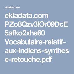 ekladata.com PZo8Qzv3lOr09DcE5afko2xhs60 Vocabulaire-relatif-aux-indiens-synthese-retouche.pdf