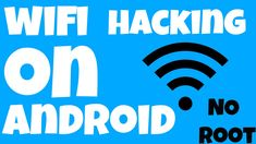 7 Best Hack WiFi Password on Android Phone (2017) [No Root