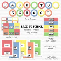 """Free """"Back to School"""" editable, printable pdf party printables: banner, buffet labels, water bottle labels, and bag toppers"""