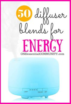 Best Essential Oil Diffuser Blends for ENERGY