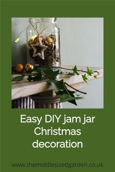 Stylish but simple homemade natural Christmas decorations - just jam jars and clippings from the garden #christmas #middlesizedgarden #gardening #backyard Christmas Garden, Christmas Jars, Vintage Christmas, Garden Party Decorations, Christmas Decorations, Jam Jar Flowers, Vintage Garden Parties, Twig Wreath, Natural Christmas