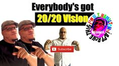 Everybody's Got 20/20 Vision (After You've Already Tried it!) - F*%k The...