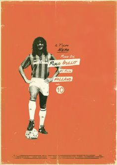 A slick vintage poster by Zoran Lucic of Ruud Gullit. Gullit was an AC Milan Dutch legend! Soccer Images, Football Images, Football Design, Retro Football, Football Art, World Football, Vintage Football, Ruud Gullit, Soccer Art
