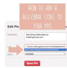 how to add a referral code to your pins, you know this, right?