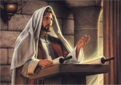 """Luke 4:.1-21Then he began to say to them: """"Today this scripture that you just heard is fulfilled."""""""