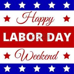 Happy Labor Day - poster for american holiday , Labor Day Usa, Labour Day Weekend, Happy Labor Day, Long Weekend, Happy Weekend, Happy Monday, Labor Day Quotes, Weekend Quotes, Labor Day Clip Art