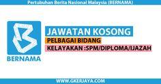Jawatan Kosong di Bernama | Kepada seluruh warganegara malaysia yang berkelayakan dan berminat untuk mengisi kekosongan jawatan yang ditawarkan di Bernama