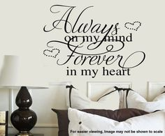 Always on my mind Forever in my heart  VInyl Wall by wallstory. , via Etsy.
