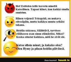 Hej! Esittelen teille ... - HAUSK.in Jokes, Funny, Life, Husky Jokes, Memes, Funny Parenting, Funny Pranks, Hilarious, Lifting Humor