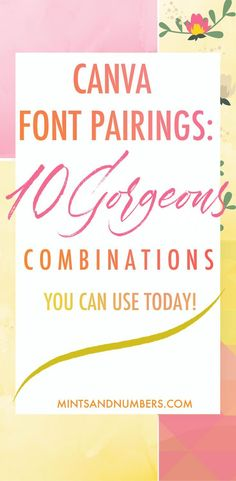 10 gorgeous canva font combinations that you can use today. These font pairings are sure to rock your next design project in Canva | Canva tips and tricks | Canva font pairings | #canvatips #typography