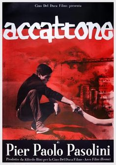 Year : 1961 Film nationality : ITALY French Title : ACCATONE Director : PIER PAOLO PASOLINI Actors: FRANCO CITTI FRANCA PASUT SILVANA CORSINI Poster Size : 140 x 200 cm - 55 x 78 in Art by : RENATO FERRINI Poster Nationality: ITALY Price: 1000 Euros (1 Euro is about 1.40 USD)
