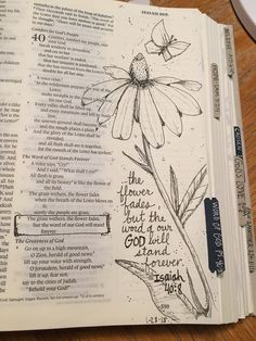 Isaiah The flower fades but the word of our God will stand forever. NO LINK Scripture Doodle, Scripture Study, Bible Art, Bible Journaling For Beginners, Bible Study Journal, Art Journaling, Journal Art, Bible Drawing, Bible Doodling