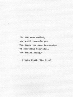 """Sylvia Plath Vintage Typewriter Letterpress Print """"If the moon smiled."""" Inspirational Hand Typed Literature Quote American Poetry Art - Sylvia Plath Vintage Typewriter Letterpress Print """"If the moon smiled…"""" Inspirational Hand Ty - Typed Quotes, Words Quotes, Path Quotes, Deep Quotes, Sayings, Qoutes, Drake Quotes, Quotes Literature, Sylvia Plath Poems"""