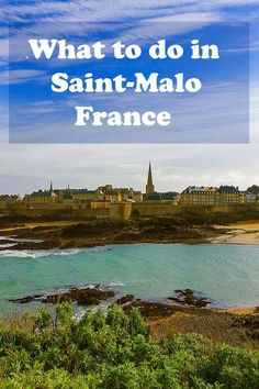 Saint-Malo is our favorite destination in Britanny. This coastal town has an incredible history that you can revive while there. In this post, you'll have all the information you need about traveling and what to do in Saint-Malo! If you are planning on go Backpacking Europe, Europe Travel Guide, Europe Destinations, France Travel, Travel Guides, Travel Plan, Corsica, Loire Valley, Visit France