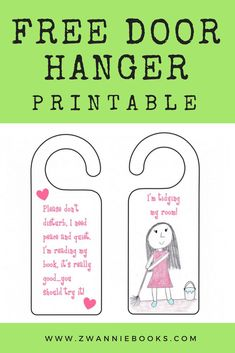 A cute little door hanger just for you. Print it out, hang it up.