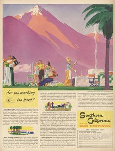 1941 Southern California Winter Sun Festival by AdVintageCom on Etsy California Winter, California Travel, Southern California, Vintage Advertisements, Vintage Ads, Mountain Illustration, Winter Sun, Colorful Wall Art, Travel And Tourism
