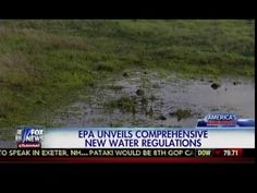 (VIDEO) WATER WARS: OBAMA'S EPA POWER GRAB TO REGULATE PUDDLES, PONDS, AND JUST ABOUT ANYTHING THAT'S WET - 100percentfedUp.com