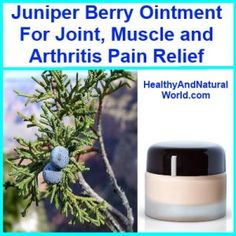 Juniper berry ointment for joint, muscle & arthritis pain relief
