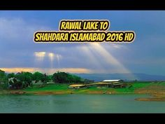 Rawal lake to Shahdara Velly islmabad  2016 Rawal Lake located in the outskirts of Rawalpindi and Islamabad, is considered to be a  paradise on earth that one must not be miss.   Rawal Lake is an artificial reservoir in Pakistan that fullfills  the water demanids for the cities of Rawalpindi and Islamabad. This artificial lake covers an area of 8.8 km². Rawal Lake is located within an isolated section of the Margalla Hills National Park. you're interested in boating, sailing, kayaking…