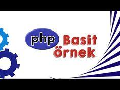 PHP Basit Örnek | PHP Dersleri