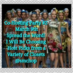 Party #2 March 9th 2016 Please Spread the Word! Tag Your Closet and Closets you believe are worthy of a Pick below.  Review Posh Compliance Rules Please  It will be an awesome time to roll out your Spring merchandise!   I look forward to helping all of you promote your closets! Dolce & Gabbana Other