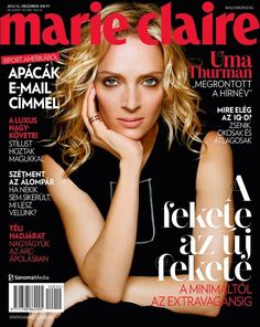 Magazine photos featuring Marie Claire Magazine [Hungary] (December on the cover. Marie Claire Magazine [Hungary] (December magazine cover photos, back issues and newstand editions. Uma Thurman, Marie Claire, List Of Magazines, Sophisticated Hairstyles, I Got U, Hype Hair, Kim Novak, Hair Magazine, Fashion Poses