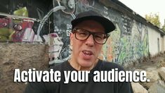 Activate Your Audience