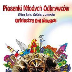 Piosenki Młodych Odkrywców-Orkiestra Dni Naszych