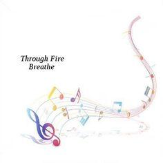 Through Fire-Breathe-2016-KzT